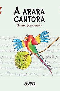 A ARARA CANTORA - ESTRELINHA 2