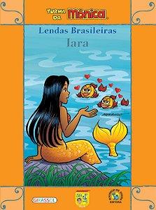 TURMA DA MONICA - LENDAS BRASILEIRAS IARA