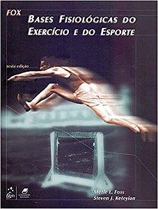 BASES FISIOLOGICAS DO EXERCICIO E DO ESPORTE