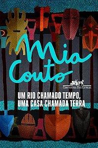UM RIO CHAMADO TEMPO UMA CASA CHAMADA TERRA