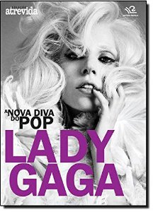 A NOVA DIVA DO POP LADY GAGA