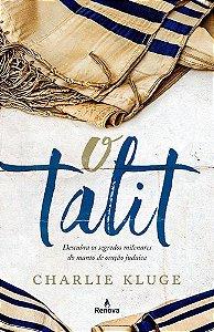 O-TALIT---SEGREDOS-MILENARES-DO-MANTO-DE-ORACAO-JUDAICO