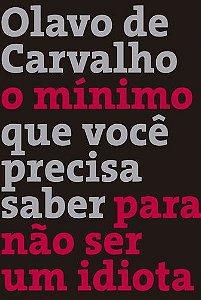 O-MINIMO-QUE-VOCE-PRECISA-SABER-PARA-NAO-SER-UM-IDIOTA