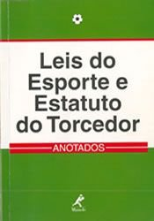 LEIS DO ESPORTE E ESTATUTO DO TORCEDOR