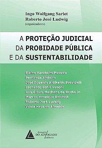 A PROTECAO JUDICIAL DA PROBIDADE PUBLICA E DA SUSTENTABILIDA