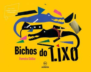 BICHOS DO LIXO