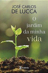 O JARDIM DA MINHA VIDA
