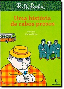 UMA HISTORIA DE RABOS PRESOS