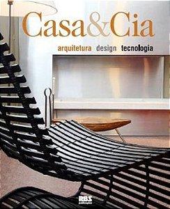 CASA E CIA - ARQUITETURA, DESIGN E TECNOLOGIA