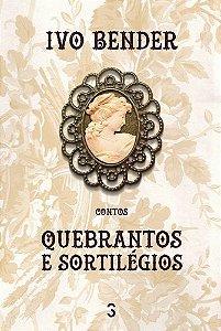 QUEBRANTOS E SORTILÉGIOS