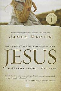 JESUS A PEREGRINAÇÃO - GALILEIA