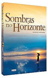 SOMBRAS NO HORIZONTE