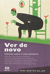 PARA GOSTAR DE LER - VER DE NOVO - HISTORIAS SOBRE MEIO AMBI