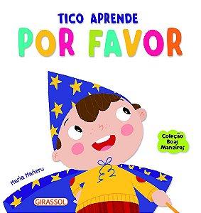 BOAS MANEIRAS - TICO APRENDE POR FAVOR