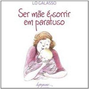 SER MAE E SORRIR EM PARAFUSO