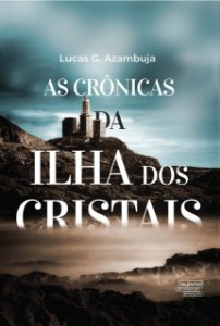 AS CRONICAS DA ILHA DOS CRISTAIS