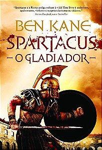 SPARTACUS - O GLADIADOR