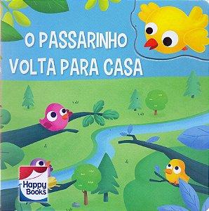 O PASSARINHO VOLTA PARA CASA