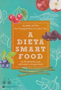 A DIETA SMART FOOD