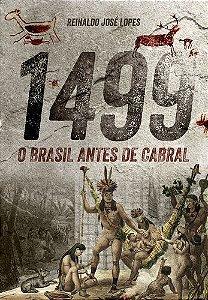 1499 O BRASIL ANTES DE CABRAL