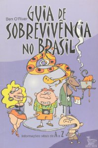 GUIA DE SOBREVIVENCIA NO BRASIL