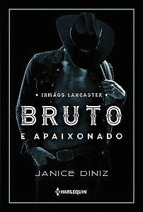 BRUTO E APAIXONADO - IRMAOS LANCASTER