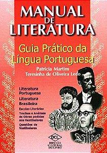 MANUAL DE LITERATURA - GUIA PRATICO DA LINGUA PORTUGUESA