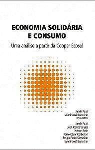ECONOMIA SOLIDARIA E CONSUMO - UMA ANALISE A PARTIR DA COOPE