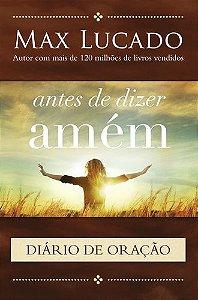 ANTES DE DIZER AMÉM