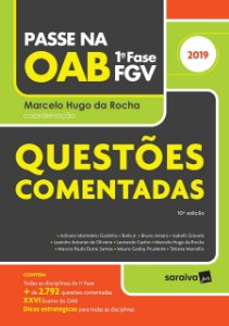 PASSE NA OAB - QUESTOES COMENTADAS 1A FASE FGV 2019