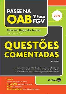 PASSE NA OAB - QUESTÕES COMENTADAS 1ª FASE FGV 2019