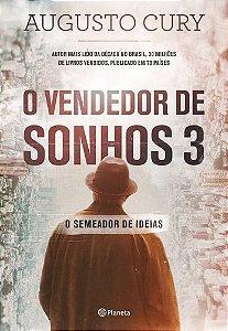 O VENDEDOR DE SONHOS 3: O SEMEADOR DE IDEIAS