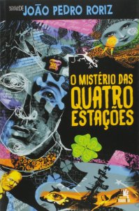 O MISTERIO DAS QUATRO ESTACOES