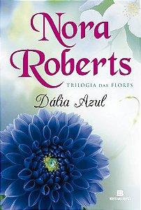DALIA AZUL - TRILOGIA DAS FLORES VOL.1