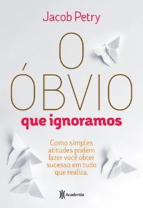 O ÓBVIO QUE IGNORAMOS