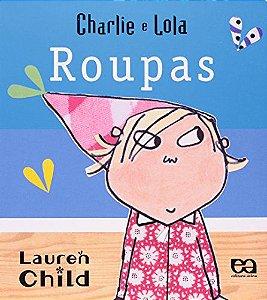 CHARLIE E LOLA - ROUPAS - CAPA DURA