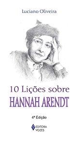 10 LICOES SOBRE HANNAH ARENDT