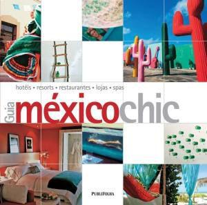 GUIA MEXICO CHIC
