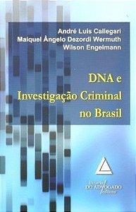 DNA E INVESTIGACAO CRIMINAL NO BRASIL