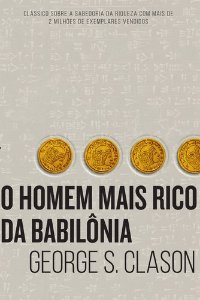 O HOMEM MAIS RICO DA BABILONIA