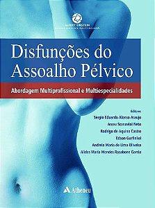 DISFUNCOES DO ASSOALHO PELVICO