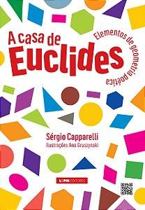 A CASA DE EUCLIDES - ELEMENTOS DE GEOMETRIA