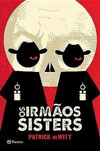 OS IRMAOS SISTERS