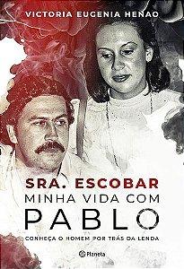 SRA. ESCOBAR - MINHA VIDA COM PABLO