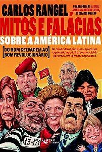 Mitos e Falácias sobre a América Latina