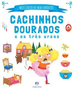 MEUS CONTOS DE FADAS FAVORITO - CACHINHOS DOURADOS E OS TRÊS