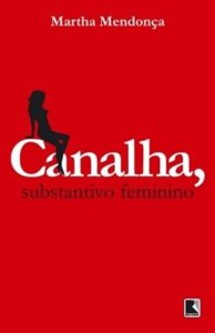 CANALHA. SUBSTANTIVO FEMININO