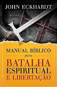 MANUAL BIBLICO PARA BATALHA ESPIRITUAL E LIBERTACAO