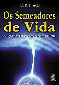 OS SEMEADORES DE VIDA