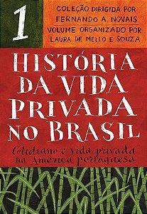 HISTORIA DA VIDA PRIVADA VOL. 1